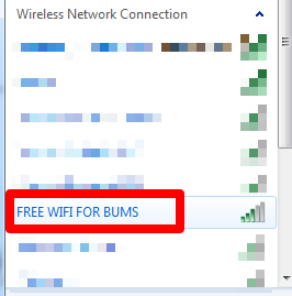 Wireless Connection - Free WiFi for Bums